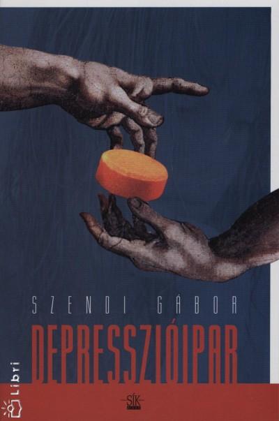 Szendi Gábor – Depresszióipar PDF