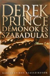 Derek Prince: Démonok és szabadulás PDF