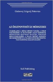 Grigorij Grabovoj - Az összpontosítás módszerei PDF