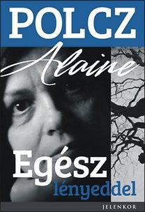 Polcz Alaine – Egész lényeddel PDF