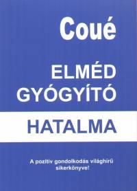 Emil Coué: Az elméd gyógyító hatalma PDF, Doc