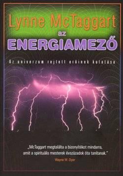Lynne McTaggart: Az energiamező PDF
