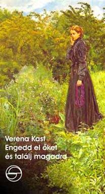 Verena Kast – Engedd el őket és találj magadra PDF