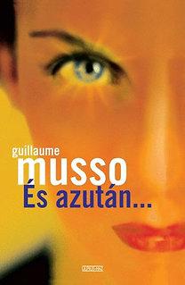 Guillaume Musso – És azután PDF