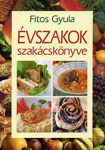 Fitos Gyula – Évszakok szakácskönyve PDF