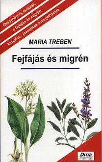 Maria Treben: Fejfájás és migrén PDF
