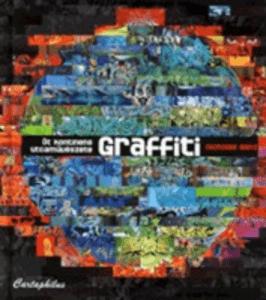 Nicholas Ganz – Graffiti, öt kontinens utcaművészete PDF