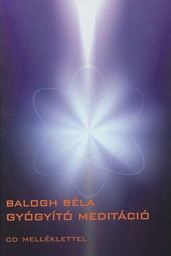 Balogh Béla – Gyógyító meditáció PDF