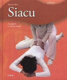 Vanesa Bini – Siacu – A gyógyító és ellazító kezek PDF