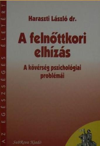 Haraszti László: A felnőttkori elhízás a kövérség pszichológiai problémái PDF