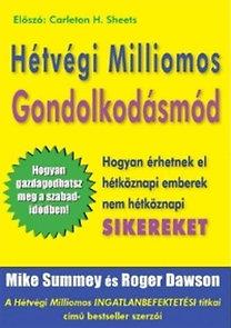 Mike Summey, Roger Dawson: Hétvégi Milliomos Gondolkodásmód PDF