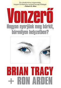 Ron Arden, Brian Tracy: Vonzerő PDF