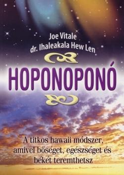 Joe Vitale, Dr. Ihaleakala Hew Len: Hoponoponó PDF