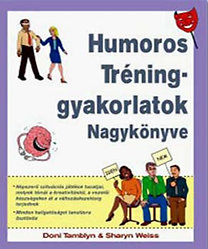 Sharyn Weiss, Doni Tamblyn: Humoros tréninggyakorlatok nagykönyve DjVu