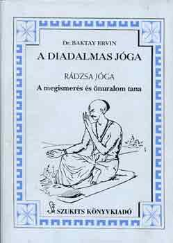 Dr. Baktay Ervin: A diadalmas jóga – Rádzsa jóga PDF