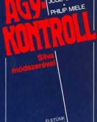Jose Silva- Philip Miele – Agykontroll PDF