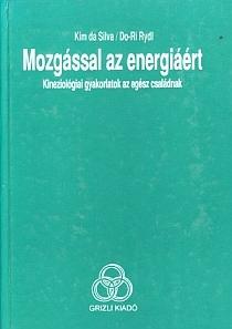 Kim da Silva, Do-Ri Rydl: Mozgással az energiáért PDF