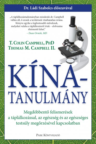 Thomas M. Campbell, Dr. T. Colin Campbell: Kína-tanulmány PDF