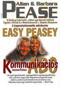 Allan és Barbara Pease: Kommunikációs ABC mesterfokon PDF
