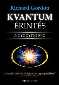 Richard Gordon: Kvantum érintés - A gyógyító erő PDF