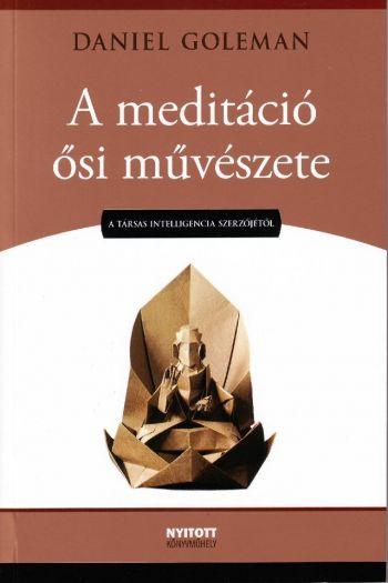 Daniel Goleman – A meditáció ősi művészete PDF