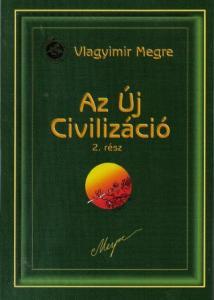 Vlagyimir Megre – Az Új Civilizáció 2. PDF
