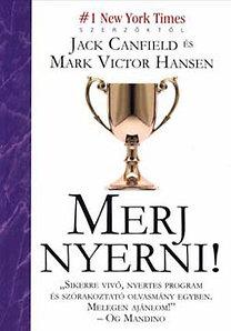 Jack Canfield, Mark V. Hansen: Merj nyerni! PFD