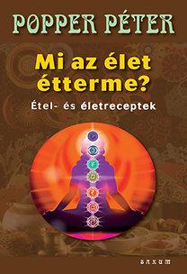 Popper Péter: Mi az élet étterme? PDF