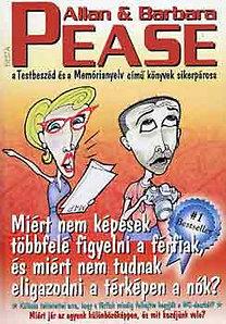 Allan, Barbara Pease – Miért nem képesek többfelé figyelni a férfiak,és nem tudnak a nők…? PDF