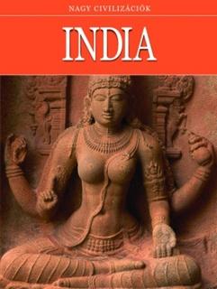 Nagy civilizációk: India PDF