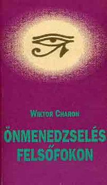 Wictor Charon – Önmenedzselés felsőfokon PDF