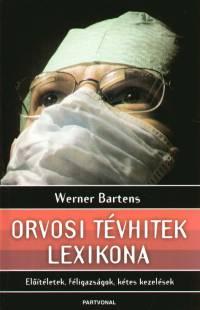 Werner Bartens – Orvosi tévhitek lexikona PDF
