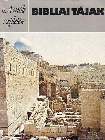 P. R. S. Moorey: Bibliai tájak PDF