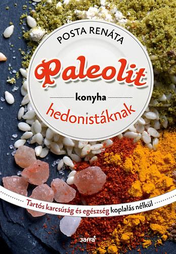 Rosta Renáta – Paleolit konyha hedonistáknak PDF