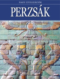 Nagy civilizációk: Perzsák PDF