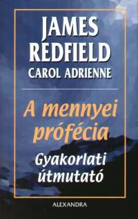 James Redfield: A mennyei prófécia – Gyakorlati útmutató PDF