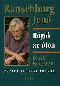Dr. Ranschburg Jenő – Rögök az úton PDF