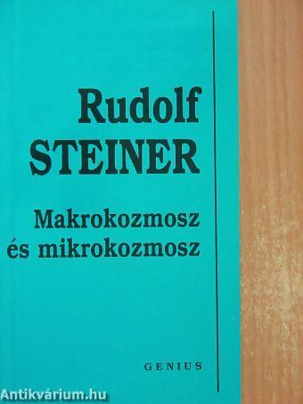 Rudolf Steiner: Makrokozmosz és mikrokozmosz PDF