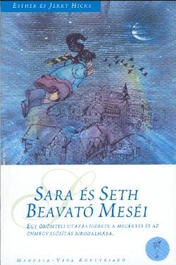 Esther és Jerry Hicks: Salamon Beavató Meséi 1.-2. PDF