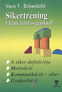 Vera F. Birkenbihl – Sikertréning DjVu