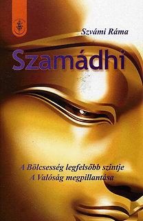 Szvámi Ráma: Szamádhi – A Bölcsesség legfelsőbb szintje PDF