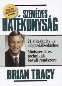 Brian Tracy: Személyes hatékonyság PDF