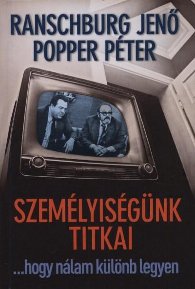 Ranschburg Jenő, Popper Péter: Személyiségünk titkai DjVu