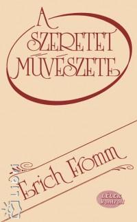 Erich Fromm: A szeretet művészete PDF