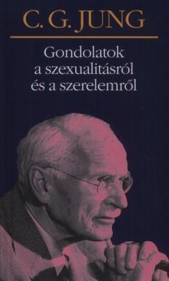 C. G. Jung: – Gondolatok a szexualitásról és a szerelemről PDF