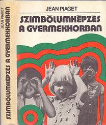 Jean Piaget: Szimbólumképzés a gyermekkorban PDF