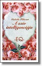 Isabelle Filliozat – A szív intelligenciája PDF