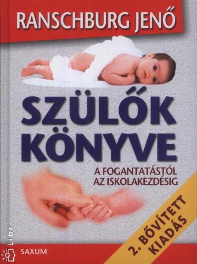 Ranschburg Jenő – Szülők könyve PDF