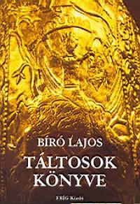 Biró Lajos: Táltosok Könyve PDF