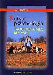 Jan Fennel: Kutyapszichológia PDF